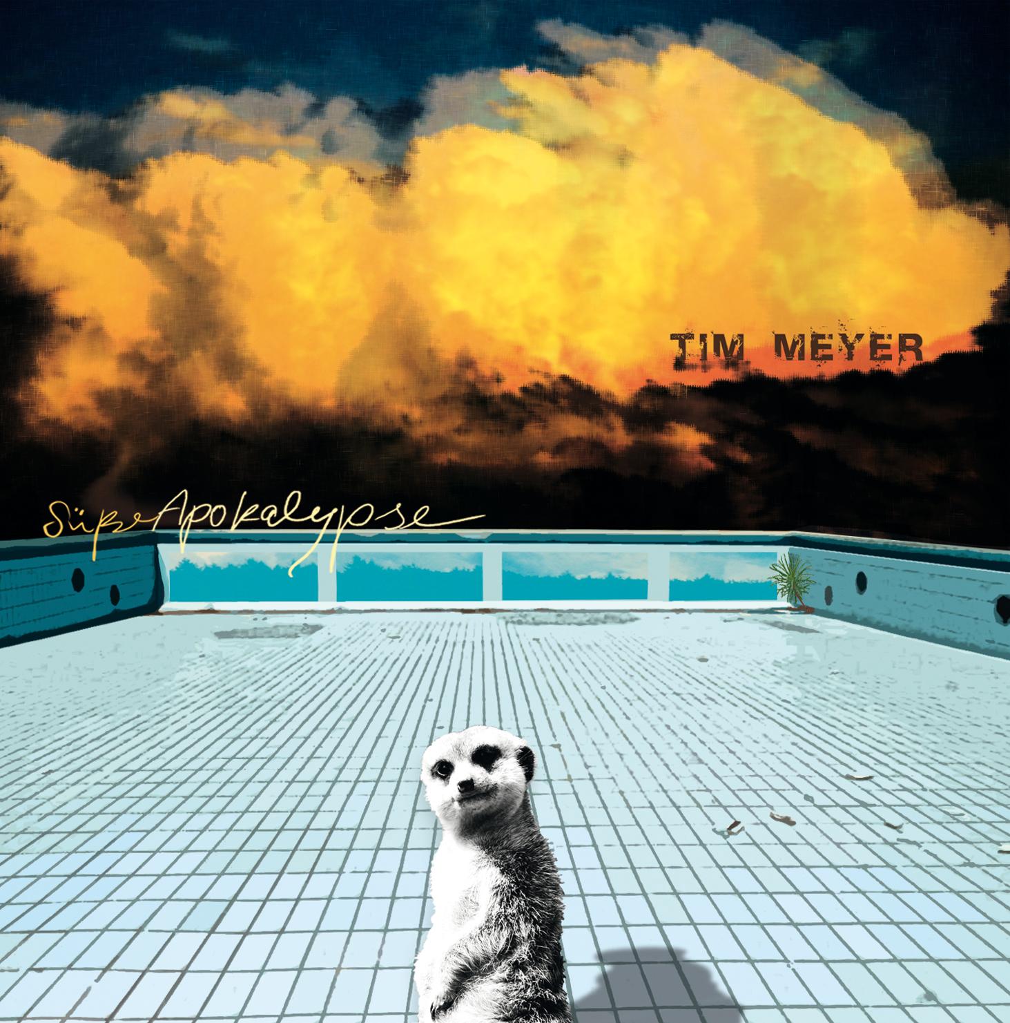 """Cover des Albums """"Süße Apokalypse"""" von Tim Meyer"""